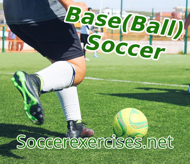 #38 Basesoccer drill