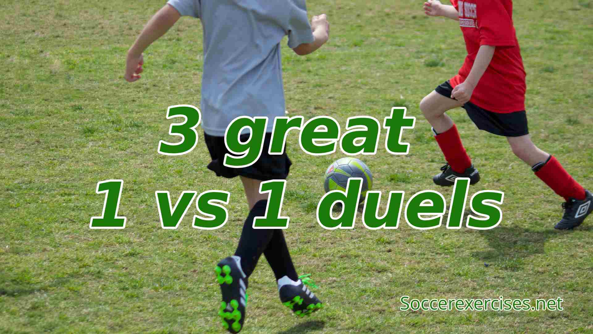 #78 3 great 1 VS 1 duels drills