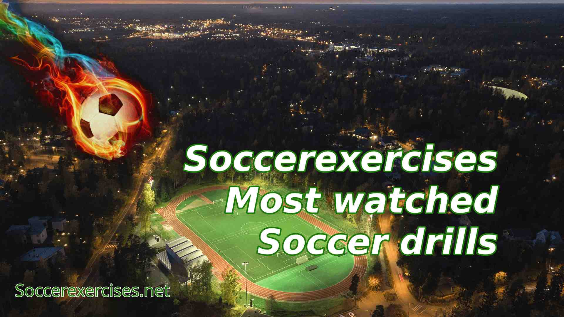 Soccer exercises Most watched soccer drills