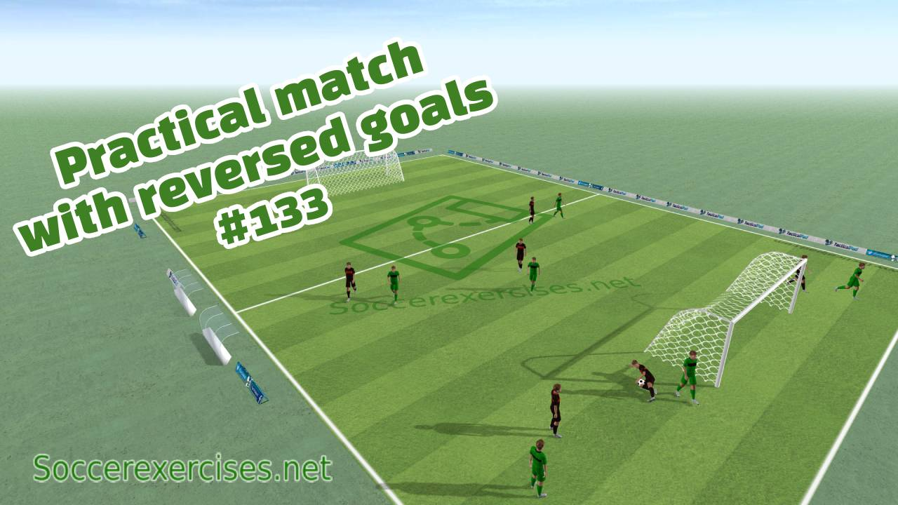 #133 Practice match with reversed goals