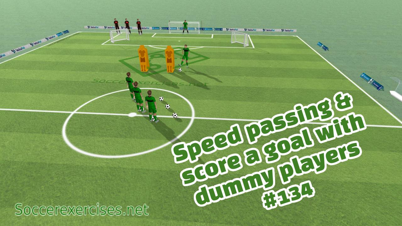 #134 Speed passing and score a goal with dummy players