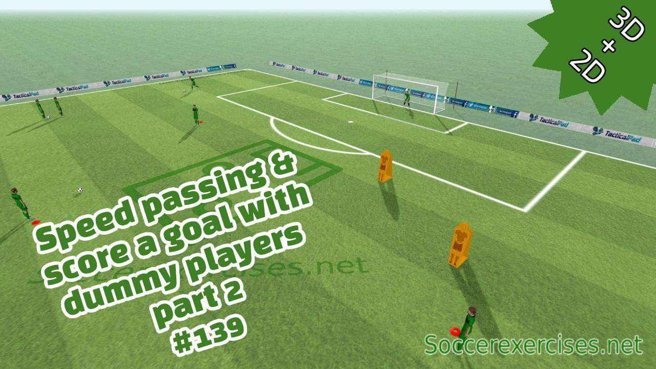 #139 Speed passing & score a goal with dummy players – part 2