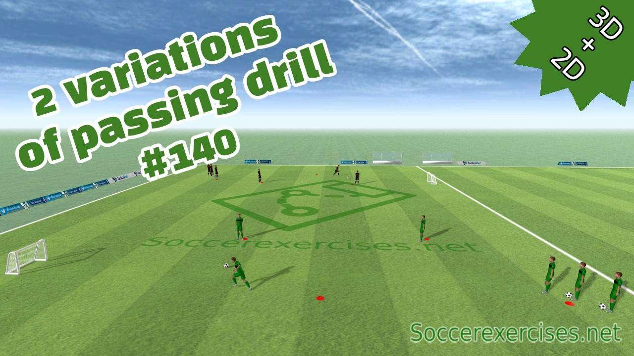 #140 2 variations of passing drill